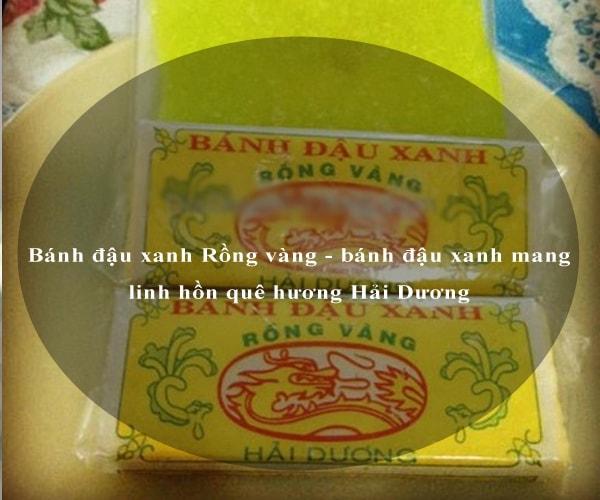 Bánh đậu xanh Rồng vàng - bánh đậu xanh mang linh hồn quê hương Hải Dương 2