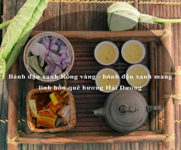 Bánh đậu xanh Rồng vàng - bánh đậu xanh mang linh hồn quê hương Hải Dương 4