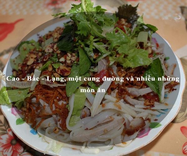 Cao - Bắc - Lạng, một cung đường và nhiều những món ăn 7