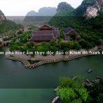 Khám phá tour ẩm thực độc đáo ở Kinh đô Ninh Bình