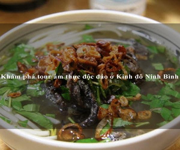 Khám phá tour ẩm thực độc đáo ở Kinh đô Ninh Bình 3