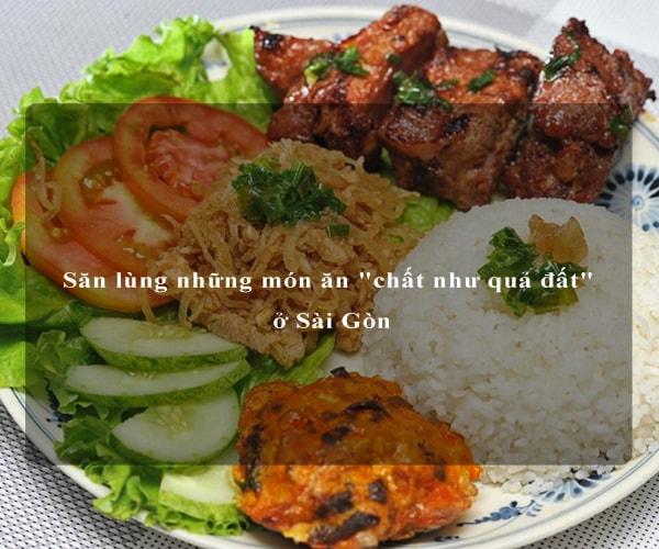 """Săn lùng những món ăn """"chất như quả đất"""" ở Sài Gòn 1"""
