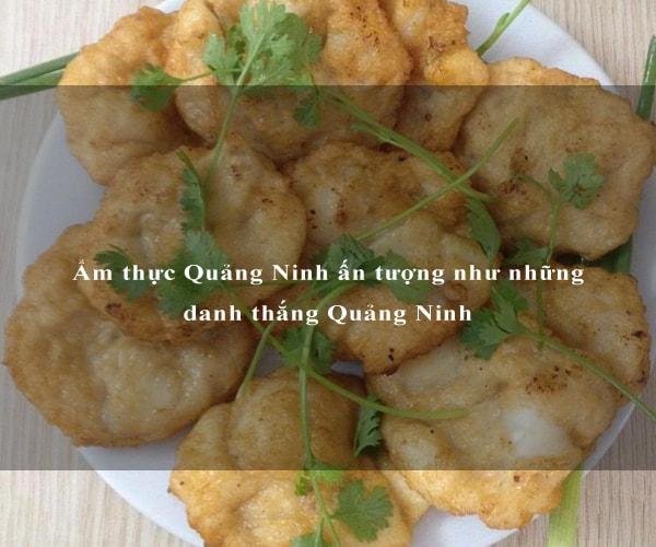 Ẩm thực Quảng Ninh ấn tượng như những danh thắng Quảng Ninh 1