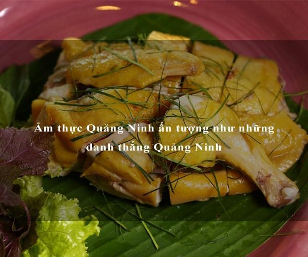 Ẩm thực Quảng Ninh ấn tượng như những danh thắng Quảng Ninh 7