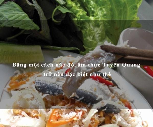 Bằng một cách nào đó, ẩm thực Tuyên Quang trở nên đặc biệt như thế 1