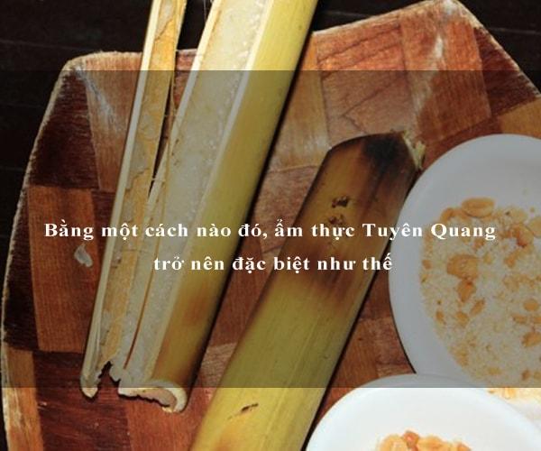 Bằng một cách nào đó, ẩm thực Tuyên Quang trở nên đặc biệt như thế 7