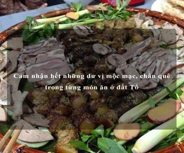 Cảm nhận hết những dư vị mộc mạc, chân quê trong từng món ăn ở đất Tổ 2