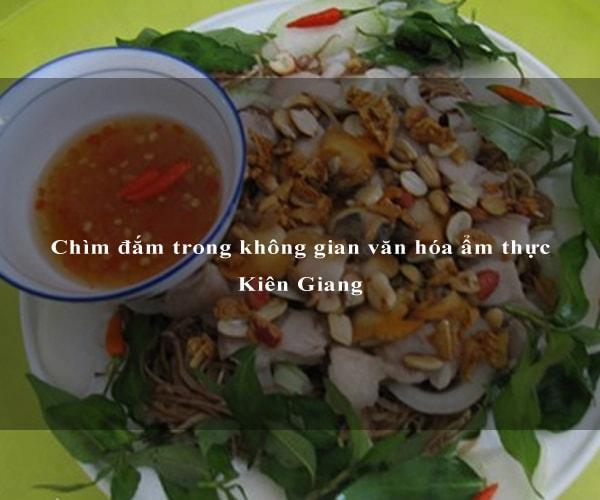 Chìm đắm trong không gian văn hóa ẩm thực Kiên Giang 3