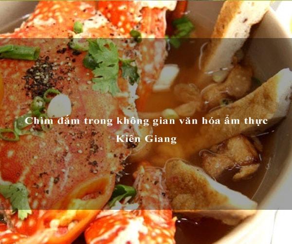 Chìm đắm trong không gian văn hóa ẩm thực Kiên Giang 5