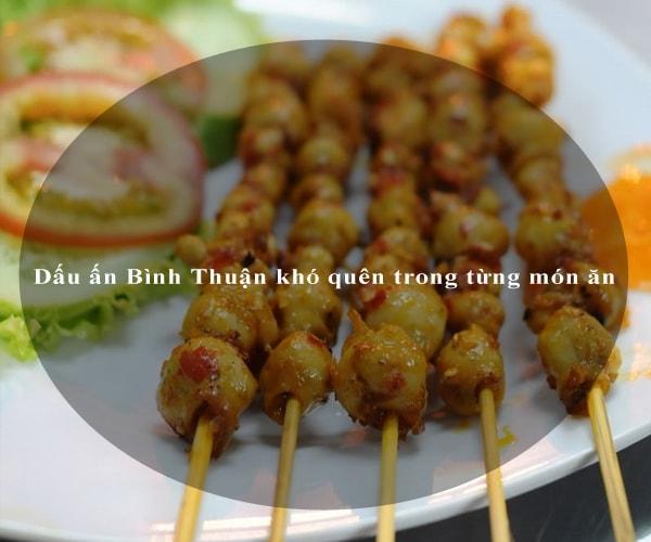 Dấu ấn Bình Thuận khó quên trong từng món ăn 2