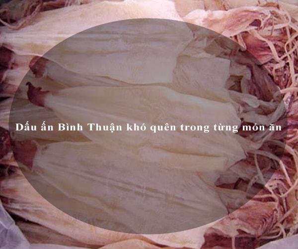 Dấu ấn Bình Thuận khó quên trong từng món ăn 3