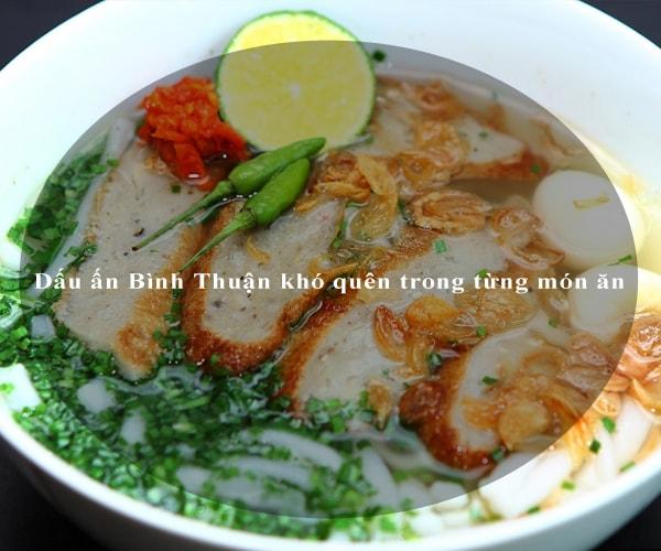 Dấu ấn Bình Thuận khó quên trong từng món ăn 4