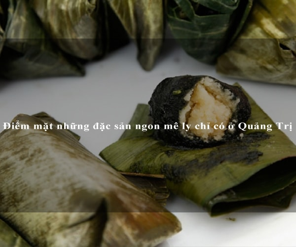 Điểm mặt những đặc sản ngon mê ly chỉ có ở Quảng Trị 8
