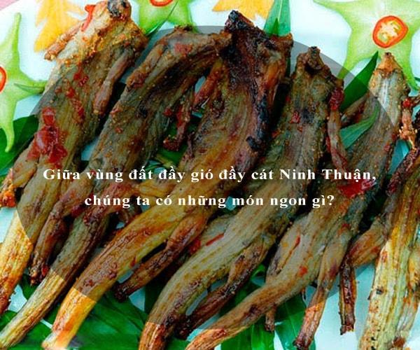 Giữa vùng đất đầy gió đầy cát Ninh Thuận, chúng ta có những món ngon gì? 5