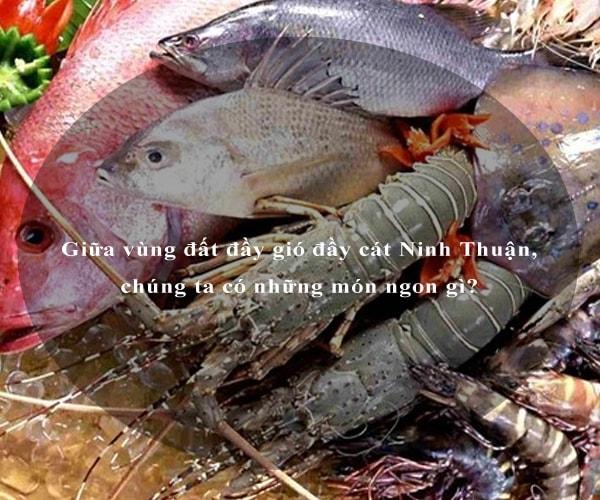 Giữa vùng đất đầy gió đầy cát Ninh Thuận, chúng ta có những món ngon gì? 6