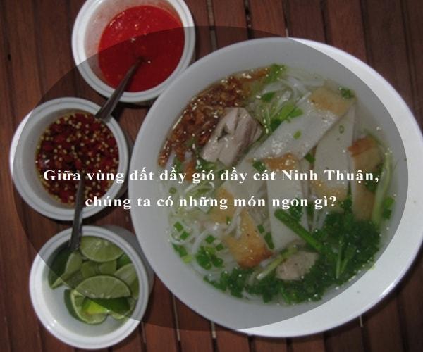 Giữa vùng đất đầy gió đầy cát Ninh Thuận, chúng ta có những món ngon gì? 10