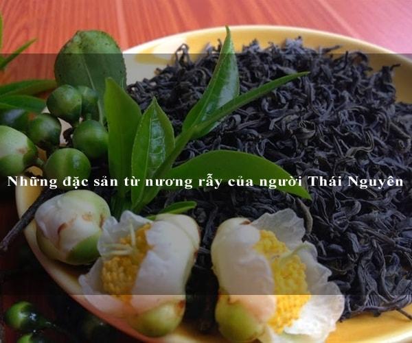 Những đặc sản từ nương rẫy của người Thái Nguyên 1