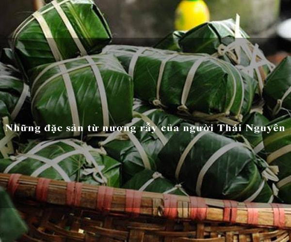 Những đặc sản từ nương rẫy của người Thái Nguyên 5