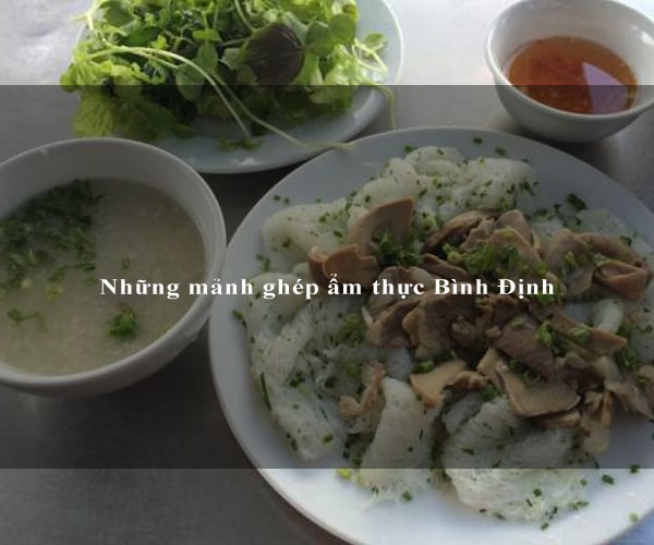 Những mảnh ghép ẩm thực Bình Định 5