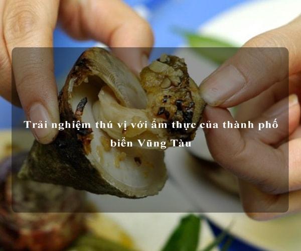 Trải nghiệm thú vị với ẩm thực của thành phố biển Vũng Tàu 1