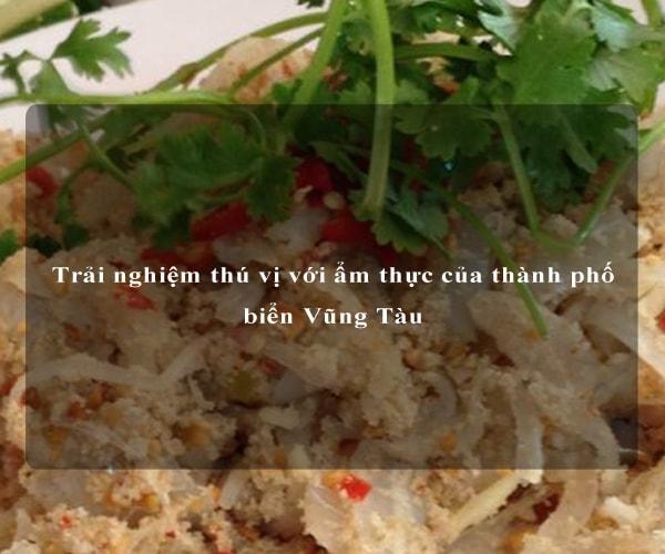Trải nghiệm thú vị với ẩm thực của thành phố biển Vũng Tàu 2