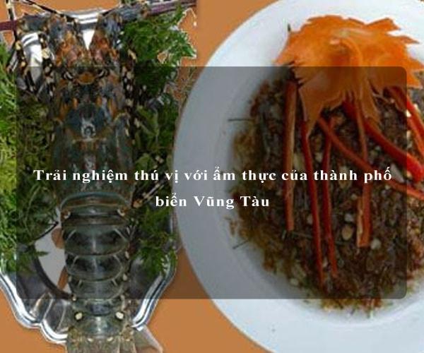 Trải nghiệm thú vị với ẩm thực của thành phố biển Vũng Tàu 3
