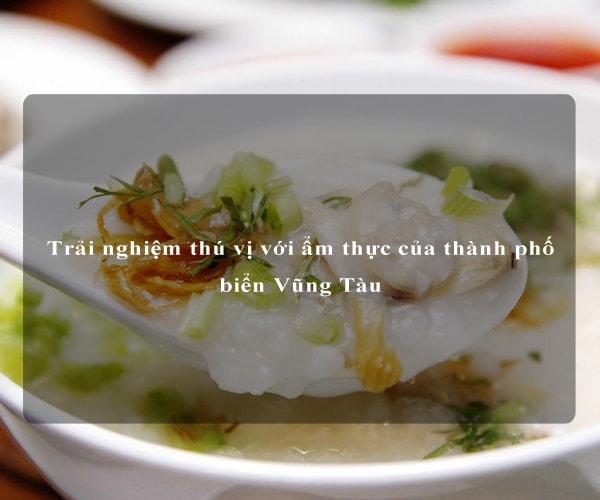 Trải nghiệm thú vị với ẩm thực của thành phố biển Vũng Tàu 4