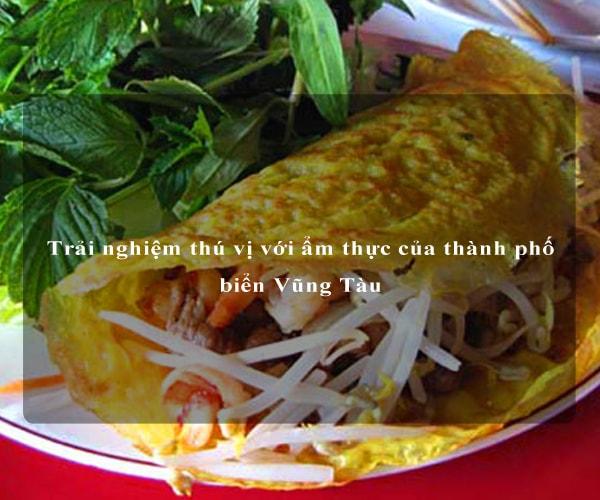 Trải nghiệm thú vị với ẩm thực của thành phố biển Vũng Tàu 5